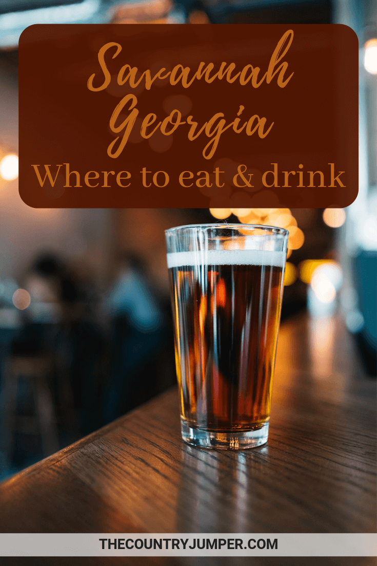 pin with image of beer for where to eat and drink in Savannah, Georgie