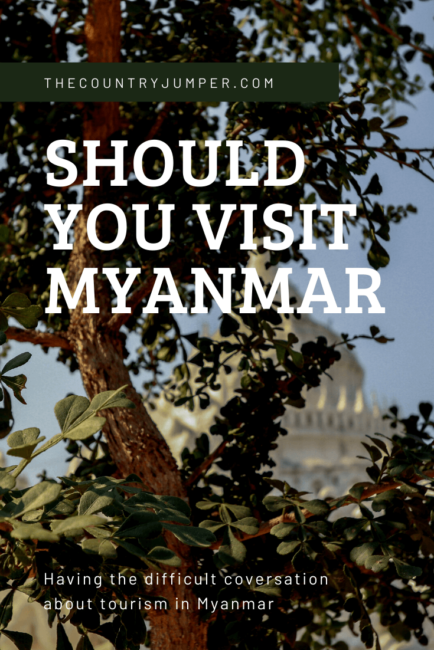 If you're planning a trip to Myanamar, have you thought about the political and ethical ramifications of visiting? Are you confused about whether it's o.k. to go. Let's talk about it.